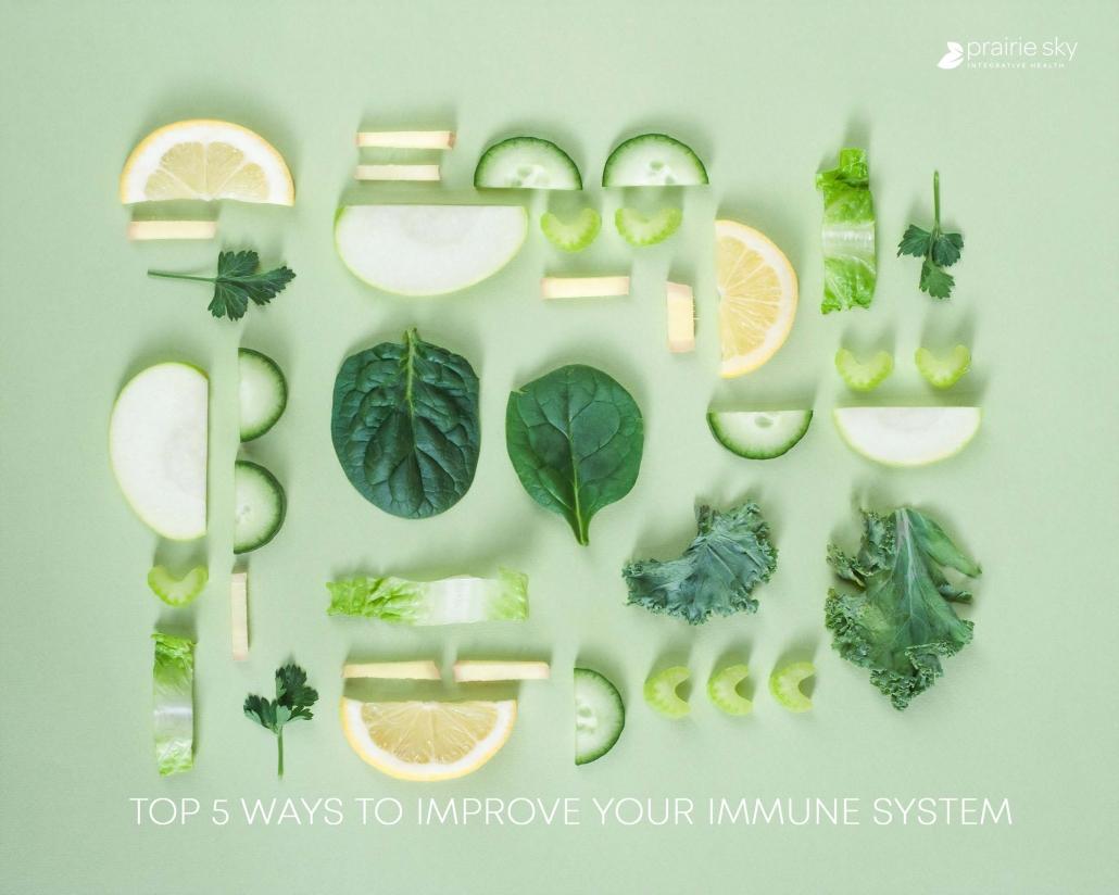 5 ways to improve your immune system-Prairie Sky Health